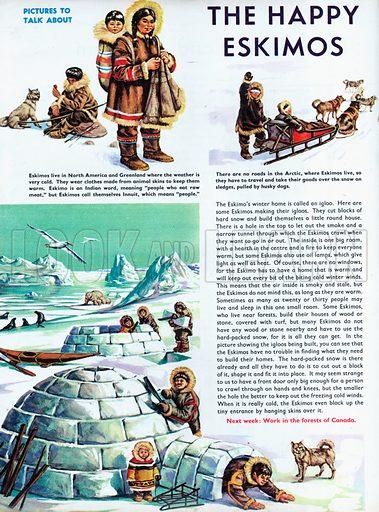 The Happy Eskimos.