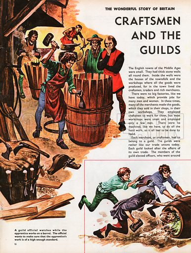 The Wonderful Story of Britain: The Craftsmen and the Guilds. An apprentice to a cooper is watched by a guild offcial as he works on the rings of a barrel, and a newly qualified apprentice is dowsed in beer and rolled in a barrel.
