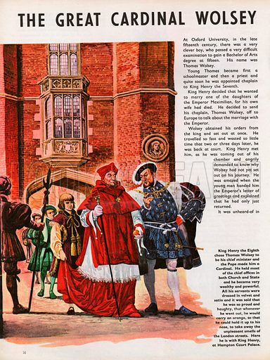 The Wonderful Story of Britain: The Great Cardinal Wolsey. Henry VIII and Cardinal Wolsey at Hampton Court Palace, the red brick gateway behind them, the cardinal carrying an orange to take away unpleasant smells.