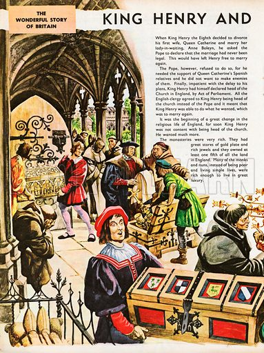 The Wonderful Story of Britain: King Henry and the Monasteries. Greedy courtiers' men carry away gold plate and jewels from a monastery, after plundering and destroying rich shrines.