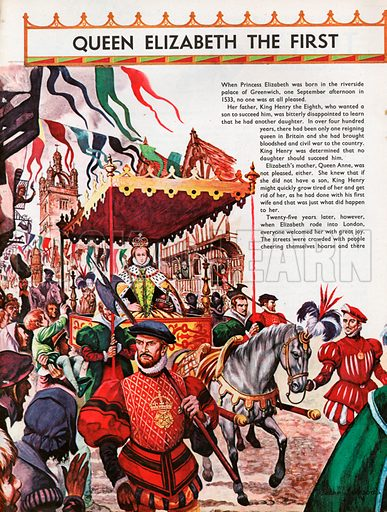 The Wonderful Story of Britain: Queen Elizabeth the First. Queen Elizabeth rides through the streets of London after her coronation.