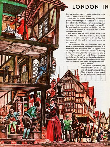 The Wonderful Story of Britain: London in Elizabeth's Time. London in Queen Elizabeth's time, showing a busy street scene with a cut-away elevation of a shoemaker's shop and house.