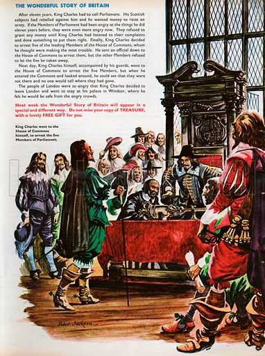 The Wonderful Story of Britain: King Charles the First. King Charles arrives in the House of Commons to arrest the five Members of Parliament himself.