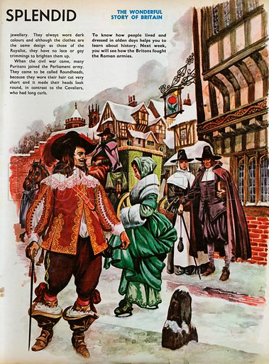 The Wonderful Story of Britain: When Clothes were Fine and Splendid. A snowy London street in the time of Charles the First, with Puritans looking disapprovingly at a Royalist dressed in splendid finery.