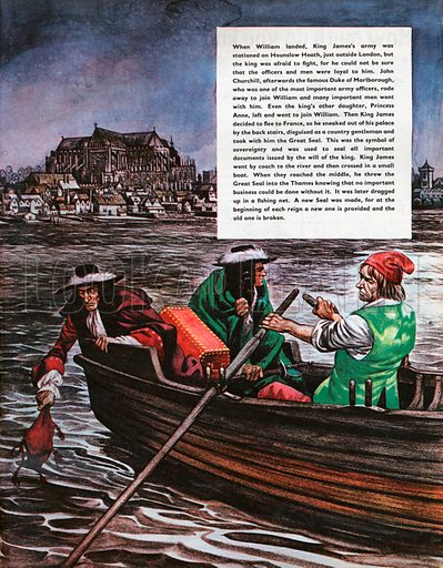 The Wonderful Story of Britain: The Last of the Stuart Kings. King James throws the Great Seal into the Thames as he makes hsi escape after the landing of William of Orange.
