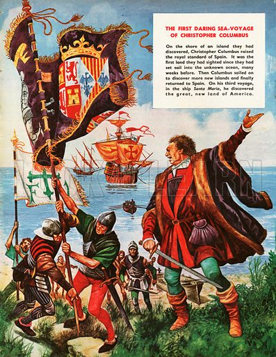 When They Were Young: Christopher Columbus. Columbus and his sailors raise the royal standard of Spain on a newly discovered island.