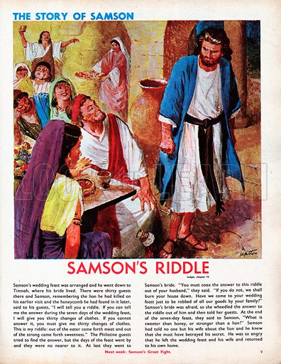 The Story of Samson retold, taken from The Bible, The Book of Judges, Chapters 14–16.