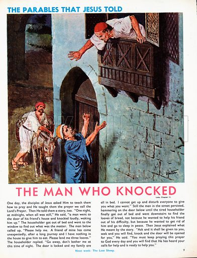 The Parables that Jesus told, taken from St Luke's Gospel in The Bible: The Man who Knocked.