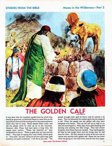 Moses in the Wilderness, retold from The Bible, in Exodus Chapters 15-40.