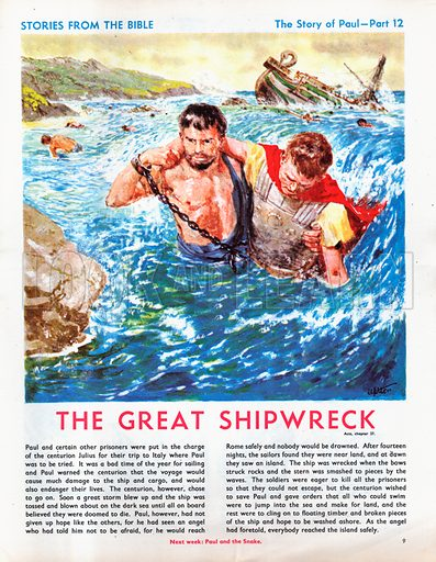 The story of Paul retold, taken from The Acts of the Apostles in The Bible: The Great Shipwreck.