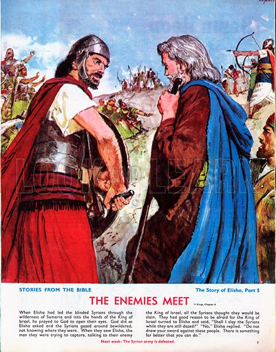 The story of Elisha retold from The Second Book of Kings in the Bible: The Enemies Meet.