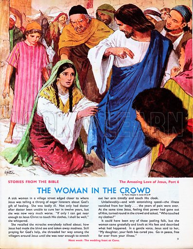 The Amazing Love of Jesus: The Woman in the Crowd.