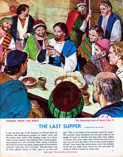 The Amazing Love of Jesus: The Last Supper.