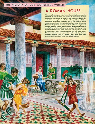 The History of Our Wonderful World: A Roman House.