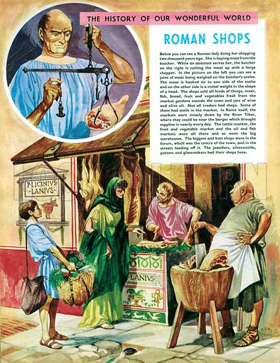 The History of Our Wonderful World: Roman Shops. Buying meat at the butchers with (inset) the shop owner using scales to weigh the meat.