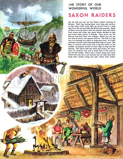 The Story of Our Wonderful World: Saxon Raiders. Inside a Saxon house, plus the invading Saxons arrive.