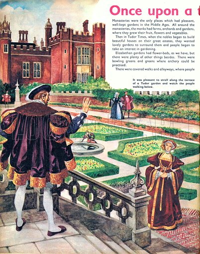 Once Upon a Time… a stroll around the Tudor garden. It was pleasant to stroll along the terace of a Tudor garden and watch the people walking below. From Treasure no. 318.