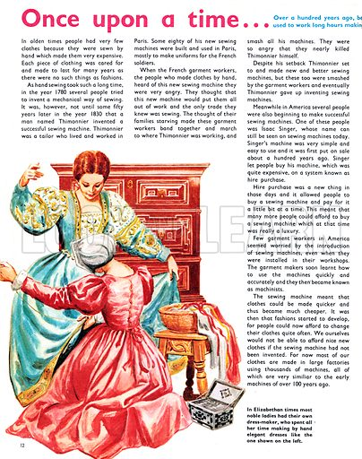 Once Upon a Time… dress-making and the invention of the sewing machine. In Elizabethan times, most noble ladies had their own dress-maker. From Treasure no. 322.