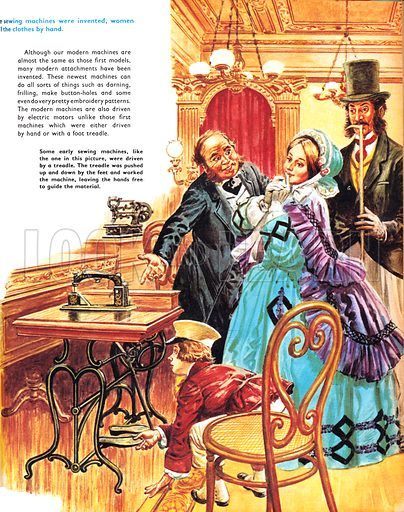 Once Upon a Time… dress-making and the invention of the sewing machine. Early sewing machines were driven by a treadle, operated by the feet, so that hands were free to guide the material. From Treasure no. 322.