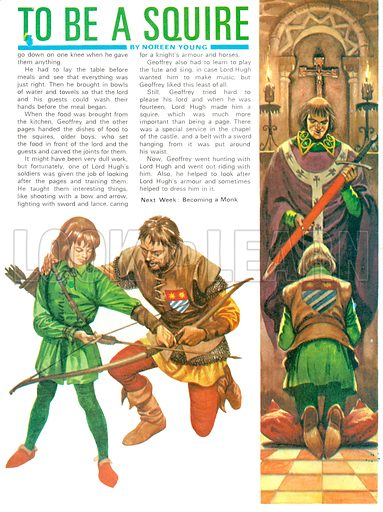 Once Upon a Time: Training to be a Squire. A page was expected to help look after armour and help with dressing (right); in return the pages would be tought to use weapons such as the bow and arrow (bottom).
