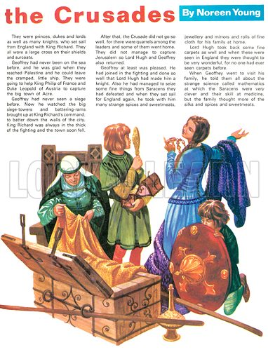 Once Upon a Time: Off to the Crusades. Treasures seized from the Saracens included fine cloth, spices, jewellery, mirrors, shields and many other fine things.