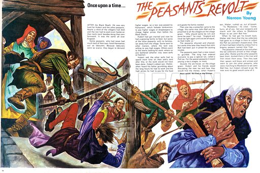 Once Upon a Time... The Peasants Revolt. A law of Parliament forbade landowners to pay labourers a higher wage. Many followed the call of John Ball for farer wages and an end to the Poll Tax. From Treasure no. 353.