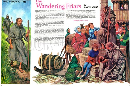 Once Upon a Time... The Wandering Friars. Wandering monks would be surrounded by crowds from villages wanting to hear news of the rest of England. From Treasure no. 355.