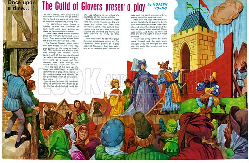 Once Upon a Time... The Guild of Glovers Present a Play. A medieval Mystery Play performed by members and apprentices from the Guilds. From Treasure no. 362.
