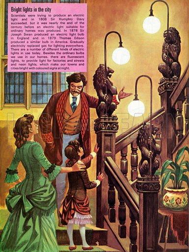 Bright lights in the city.  In 1808 Sir Humphry Davy succeeded in producing an electric light, but it was seventy years before a suitable light for homes was invented.