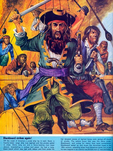 Blackbeard strikes again! The fiercest pirate sailed up and down the American coast in the 18th century attacking ships from American ports.