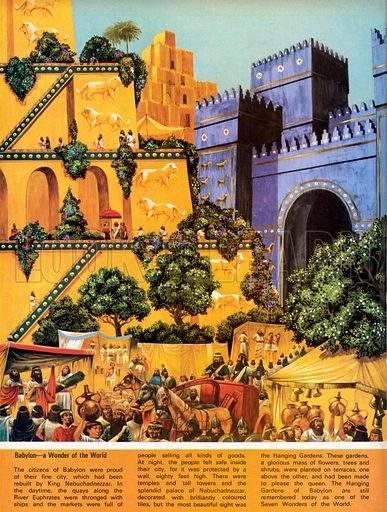 Babylon - a Wonder of the World. The mighty city of Babylon and the splendid palace of Nebuchadnezzar.