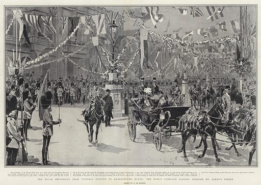The Royal Procession from Victoria Station to Marlborough House, the King's Carriage passing through St James's Street. Illustration for The Graphic, 9 November 1901.