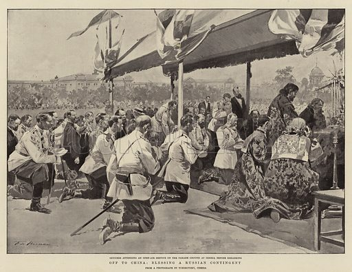 Off to China, blessing a Russian Contingent. Illustration for The Graphic, 29 September 1900.