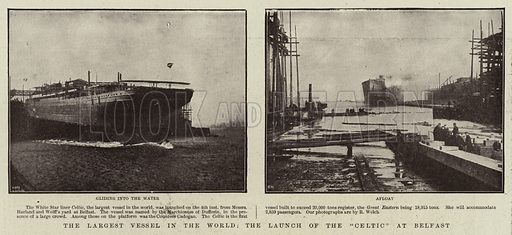 "The Largest Vessel in the World, the Launch of the ""Celtic"" at Belfast. Illustration for The Graphic, 13 April 1901."