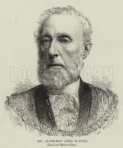 Mr Alderman John Staples, the Lord Mayor Elect. Illustration for The Graphic, 31 October 1885.