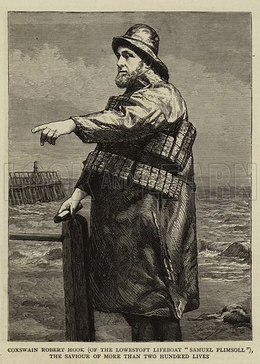 "Coxswain Robert Hook (of the Lowestoft Lifeboat ""Samuel Plimsoll""), the Saviour of more than Two Hundred Lives. Illustration for The Graphic, 20 January 1883."