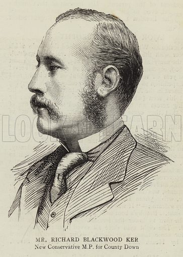Mr Richard Blackwood Ker, New Conservative MP for Country Down. Illustration for The Graphic, 24 January 1885.