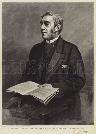 Celebrities of the Day, the Right Honourable George J Goschen, MP. Illustration for The Graphic, 19 April 1890.