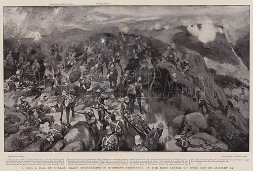 Under a Hail of Shells, Major Thorneycroft's Stubborn Resistance of the Boer Attack on Spion Kop on 24 January. Illustration for The Graphic, 10 March 1900.