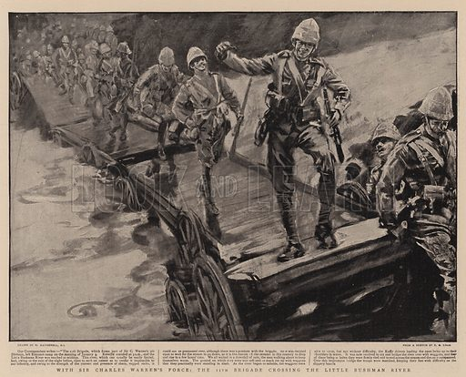 With Sir Charles Warren's Force, the 11th Brigade crossing the Little Bushman River. Illustration for The Graphic, 24 February 1900.