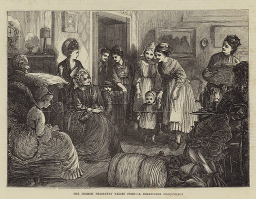 The French Peasantry Relief Fund, a Charitable Masquerade. Illustration for The Graphic, 11 March 1871.