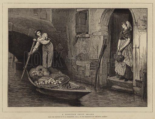 A Venetian Fruit Seller. Illustration for The Graphic, 4 July 1874.