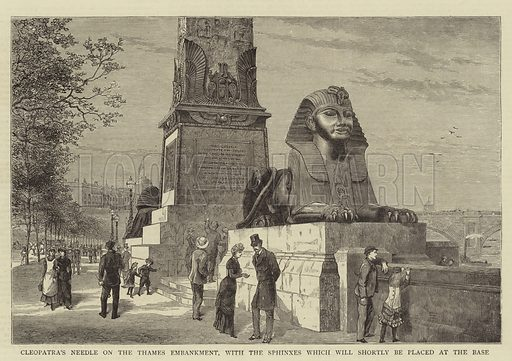 Cleopatra's Needle on the Thames Embankment, with the Sphinxes which will shortly be placed at the Base. Illustration for The Graphic, 2 July 1881.