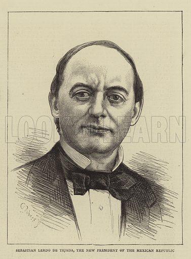 Sebastian Lerdo de Tejada, the New President of the Mexican Republic. Illustration for The Graphic, 10 August 1872.