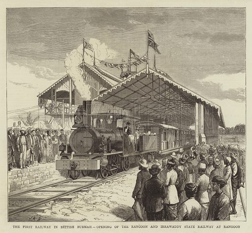 The First Railway in British Burmah, Opening of the Rangoon and Irrawaddy State Railway at Rangoon. Illustration for The Graphic, 23 June 1877.