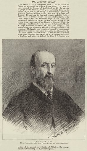 Mr Justice Jeune, the Newly appointed Judge of the Probate, Divorce, and Admiralty Division. Illustration for The Graphic, 7 February 1891.
