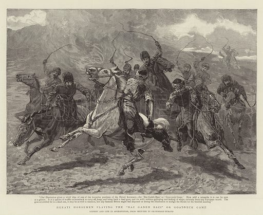 """Herati Horsemen playing the """"Baz Gadeh Bazi"""" or Goat-neck Game. Illustration for The Graphic, 23 September 1893."""