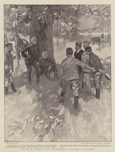 The Fall of Santiago de Cuba, the Conference on the Terms of Capitulation. Illustration for The Graphic, 13 August 1898.