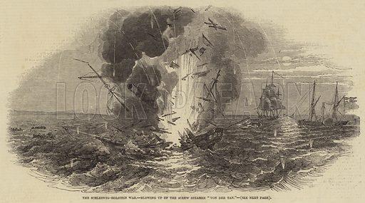The Schleswig Holstein War Blowing Up Of The Screw Steamer Von