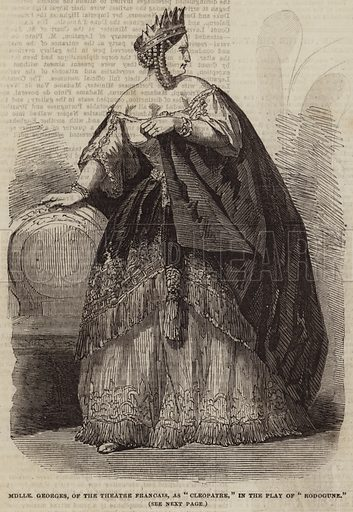 """Mademoiselle Georges, of the Theatre Francais, as """"Cleopatre,"""" in the Play of """"Rodogune"""". Illustration for The Illustrated London News, 24 December 1853."""